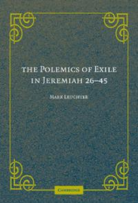 Polemics of Exile in Jeremiah 26-45