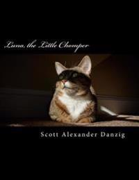 Luna, the Little Chomper: A Storybook of Cute Cat Pics and Dark Humor
