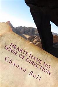 Hearts Have No Sense of Direction