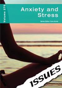 Anxiety and Stress Issues Series