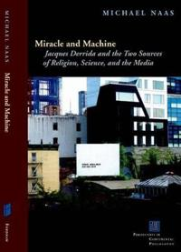 Miracle and Machine