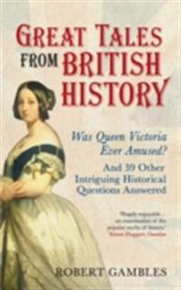 Great Tales from British History