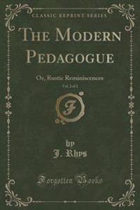 The Modern Pedagogue, Vol. 2 of 2