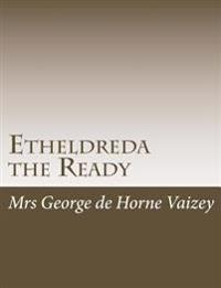 Etheldreda the Ready