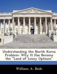 Understanding the North Korea Problem