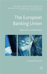 The European Banking Union