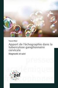 Apport de l' chographie Dans La Tuberculose Ganglionnaire Cervicale