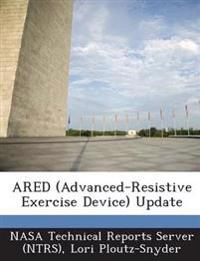 Ared (Advanced-Resistive Exercise Device) Update