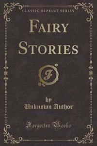 Fairy Stories (Classic Reprint)