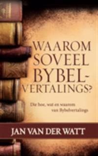 Waarom soveel Bybelvertalings? (eBoek)
