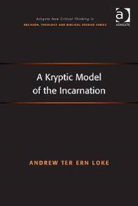 Kryptic Model of the Incarnation