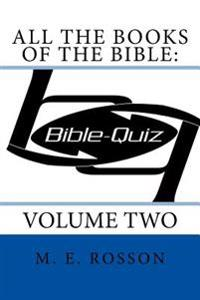 All the Books of the Bible: Bible Quiz: Volume Two