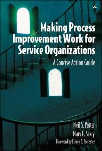 Making Process Improvement Work for Service Organizations