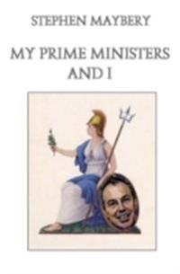 My Prime Ministers and I
