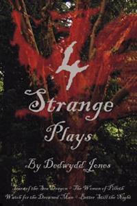 4 Strange Plays
