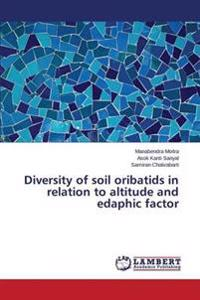 Diversity of Soil Oribatids in Relation to Altitude and Edaphic Factor