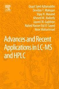 Advances and Recent Applications in Lc-ms and Hplc