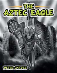 The Aztec Eagle