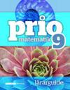 Prio Matematik 9 Lärarguide