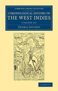 Chronological History of the West Indies 3 Volume Set Chronological History of the West Indies
