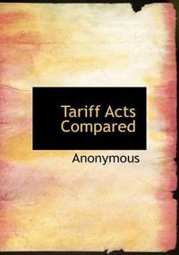 Tariff Acts Compared