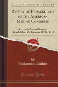 Report of Proceedings of the American Mining Congress