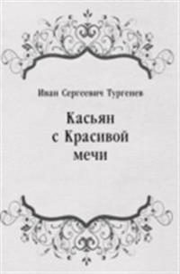 Kas'yan s Krasivoj mechi (in Russian Language)