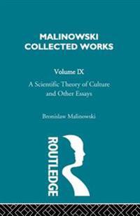 Scientific Theory of Culture and Other Essays