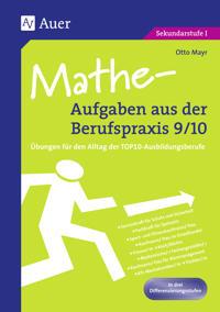 Mathe-Aufgaben aus der Berufspraxis 9/10