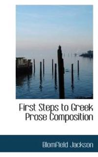 First Steps to Greek Prose Composition