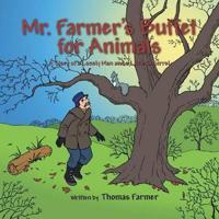 Mr. Farmer's Buffet for Animals
