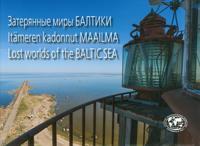 Itämeren kadonnut maailma - Lostworlds of the Baltic Sea - Zaterjannye miry Baltiki