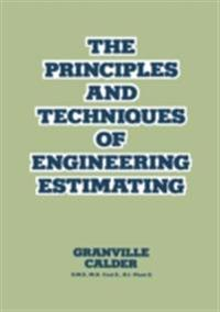 Principles and Techniques of Engineering Estimating