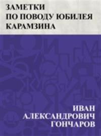 Zametki po povodu jubileja Karamzina