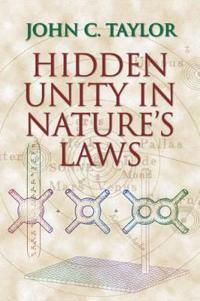 Hidden Unity in Nature's Laws