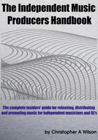 Independent Music Producers Handbook