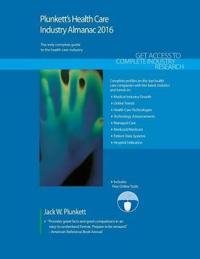 Plunkett's Health Care Industry Almanac 2016