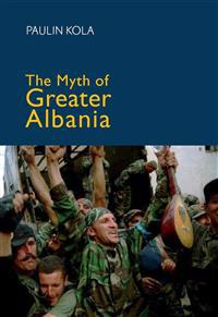 The Myth of Greater Albania
