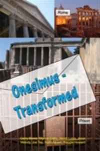Onesimus - Transformed