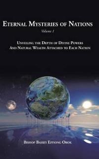 Eternal Mysteries of Nations Volume 1