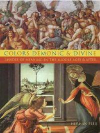 Colors Demonic and Divine