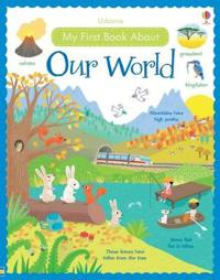 My First Book About Our World [Library Edition]