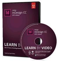 Adobe Indesign CC Learn by Video 2015 Release
