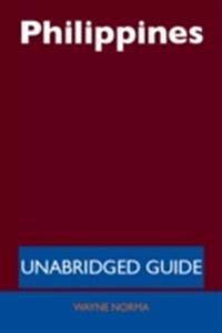 Philippines - Unabridged Guide
