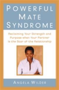 Powerful Mate Syndrome