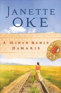 Woman Named Damaris (Women of the West Book #4)