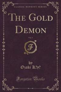 The Gold Demon, Vol. 3 (Classic Reprint)