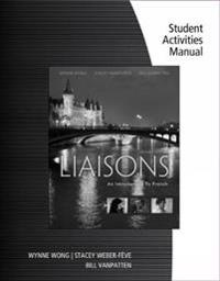 Liaisons + Student Activity Manual + Ilrn 4 Terms, 24 Months Printed Access Card
