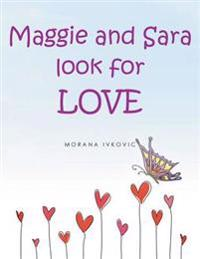 Maggie and Sara Look for Love