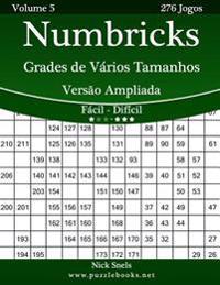 Numbricks Grades de Varios Tamanhos Versao Ampliada - Facil Ao Dificil - Volume 5 - 276 Jogos